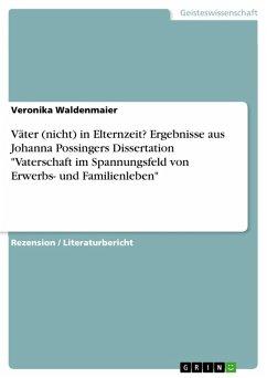 Väter (nicht) in Elternzeit? Ergebnisse aus Johanna Possingers Dissertation