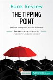 Book Review: The Tipping Point by Malcolm Gladwell (eBook, ePUB)