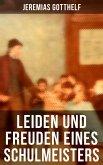 Leiden und Freuden eines Schulmeisters (eBook, ePUB)