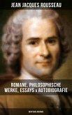 Jean Jacques Rousseau: Romane, Philosophische Werke, Essays & Autobiografie (Deutsche Ausgabe) (eBook, ePUB)