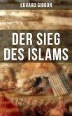 Der Sieg des Islams (eBook, ePUB)