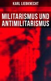 Militarismus und Antimilitarismus (eBook, ePUB)