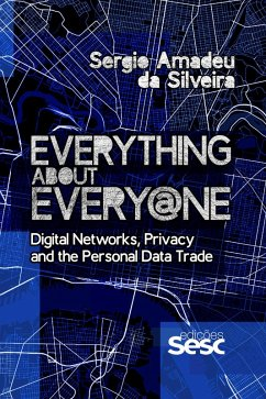 9788594930293 - da Silveira, Sergio Amadeu: Everything about Every@ne (eBook, ePUB) - Livro