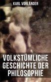 Volkstümliche Geschichte der Philosophie (eBook, ePUB)