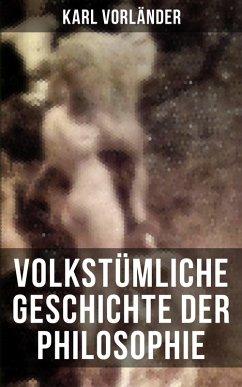 Volkstümliche Geschichte der Philosophie (eBook...
