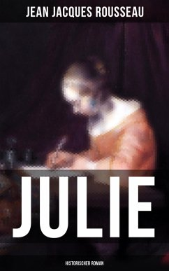 JULIE (eBook, ePUB) - Rousseau, Jean Jacques