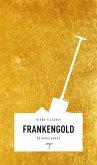 Frankengold (eBook) (eBook, ePUB)