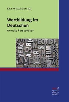 Wortbildung im Deutschen (eBook, ePUB)