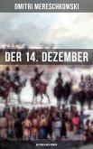 Der 14. Dezember (Historischer Roman) (eBook, ePUB)