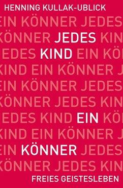 Jedes Kind ein Könner (eBook, ePUB) - Kullak-Ublick, Henning