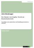 Der Einsatz von Graphic Novels im Deutschunterricht