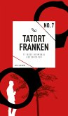 Tatort Franken 7 (eBook, ePUB)