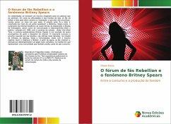O fórum de fãs Rebellion e o fenômeno Britney Spears