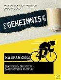 Das Geheimnis des Radfahrens (eBook, ePUB)