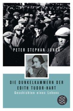 Die Dunkelkammern der Edith Tudor-Hart - Jungk, Peter St.