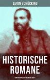 Levin Schücking: Historische Romane, Heimatromane, Erzählungen & Briefe (eBook, ePUB)