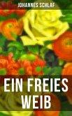 Ein freies Weib (eBook, ePUB)