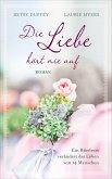 Die Liebe hört nie auf (eBook, ePUB)