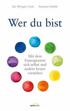 Wer du bist (eBook, ePUB) - Cron, Ian Morgan; Stabile, Suzanne