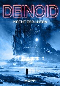 Deinoid 5: Macht der Lügen (eBook, ePUB) - Ryker, Ben