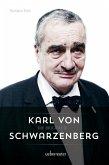 Karl von Schwarzenberg - Die Biografie (eBook, ePUB)