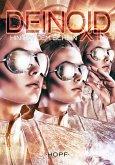 Deinoid XT 5: Hinter dem Schein (eBook, ePUB)