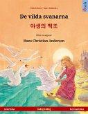 De vilda svanarna - ¿¿¿ ¿¿ (svenska - koreanska) (eBook, ePUB)