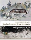Das Buchenauer Schachtenhaus (eBook, ePUB)