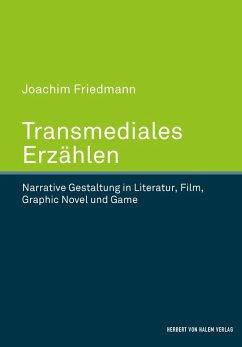 Transmediales Erzählen (eBook, PDF) - Friedmann, Joachim