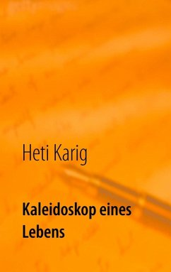 Kaleidoskop eines Lebens (eBook, ePUB) - Karig, Heti