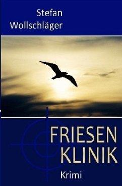 Friesenklinik - Wollschläger, Stefan