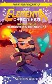 Die Elementia-Chroniken: Herobrines Botschaft - Roman für Minecrafter (eBook, ePUB)