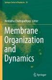 Membrane Organization and Dynamics