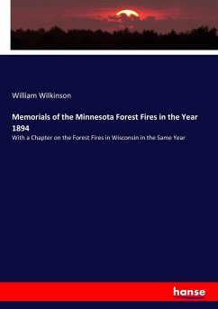 Memorials of the Minnesota Forest Fires in the Year 1894
