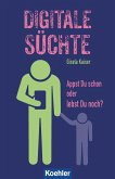 Digitale Süchte (eBook, ePUB)