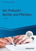 Der Prokurist - Rechte und Pflichten - inkl. Arbeitshilfen online (eBook, PDF)