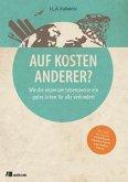 Auf Kosten Anderer? (eBook, PDF)