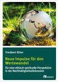 Neue Impulse für den Wertewandel (eBook, PDF)