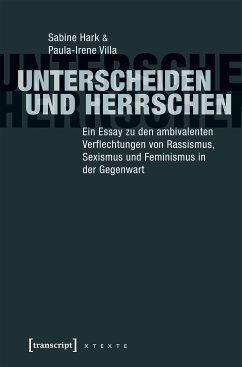Unterscheiden und herrschen (eBook, ePUB) - Villa, Paula-Irene; Hark, Sabine