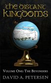 The Distant Kingdoms Volume One: The Beyonders (eBook, ePUB)