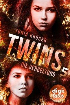 Die Vergeltung / Twins Bd.5 (eBook, ePUB) - Tonia Krüger