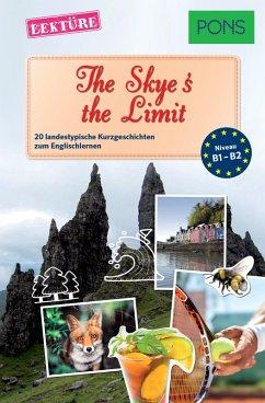 PONS Kurzgeschichten: The Skye's the Limit (eBook, ePUB) - Butler, Dominic