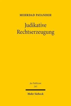Judikative Rechtserzeugung (eBook, PDF) - Payandeh, Mehrdad