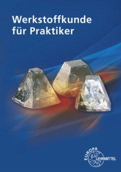 Werkstoffkunde für Praktiker - Kammer, Catrin; Kammer, Ulrich