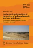 Landscape transformations in the context of soil development, land use, and climate
