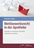 Wettbewerbsrecht in der Apotheke (eBook, PDF)