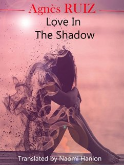 Love in the Shadow (eBook, ePUB)
