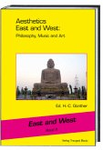 Aesthetics East and West: Philosophy, Music and Art