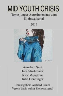 Mid Youth Crisis - Mijajlovic, Ivica; Strohmaier, Ines; Denninger, Julia