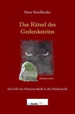 Das Rätsel des Gedenksteins - Nordländer, Hans